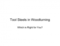 Tool Steels in Woodturning.ppt
